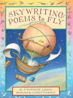 Skywriting by J Patrick Lewis