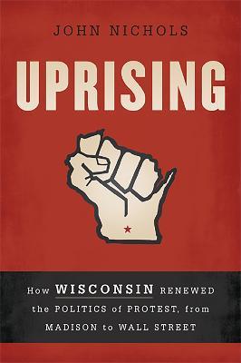 Uprising by John Nichols