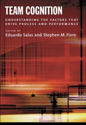 Team Cognition by Dr. Eduardo Salas