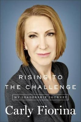 Rising To The Challenge by Fiorina