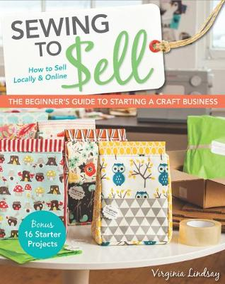Sewing to Sell by Virginia Lindsay