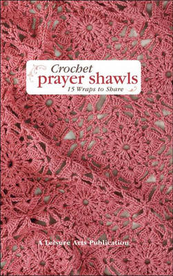 Crochet Prayer Shawls by Susan White Sullivan