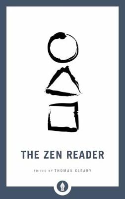 The Zen Reader by Thomas Cleary