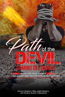 Path of the Devil: Camino del Diablo by Randy Torgerson
