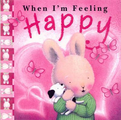When I'm Feeling Happy book