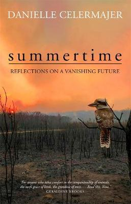 Summertime: Reflections on a vanishing future book