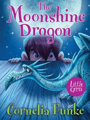 Moonshine Dragon by Cornelia Funke