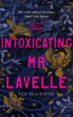 The Intoxicating Mr Lavelle book