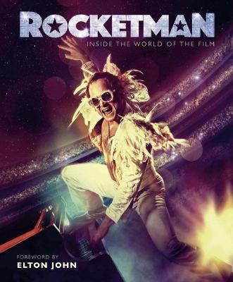 Rocketman: Official Elton John Movie Book book