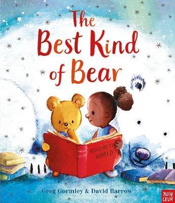 The Best Kind of Bear by Greg Gormley