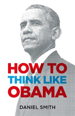 How to Think Like Obama book