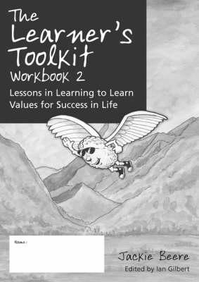 The The Learner's Toolkit The Learner's Toolkit Student Workbook Bk. 2 by Jackie Beere