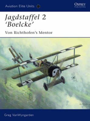 Jagdstaffel 2 'Boelcke' by Greg VanWyngarden