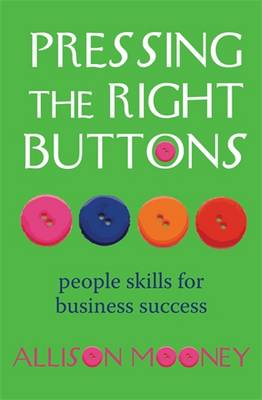 Pressing The Right Buttons by Allison Mooney