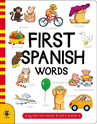 First Spanish Words by Sam Hutchinson