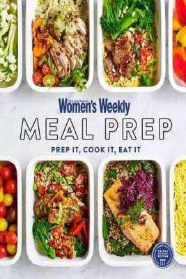 Meal Prep by The Australian Women's Weekly