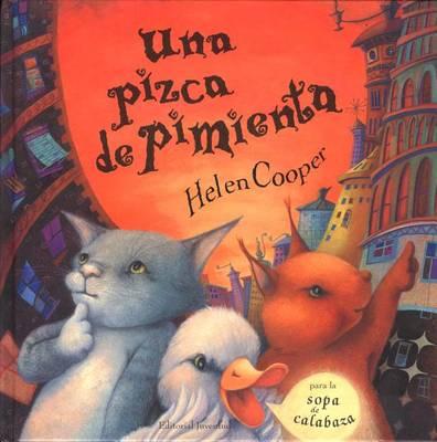Una Pizca de Pimienta by Helen Cooper