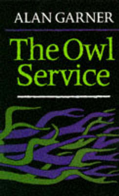 The The Owl Service by Alan Garner