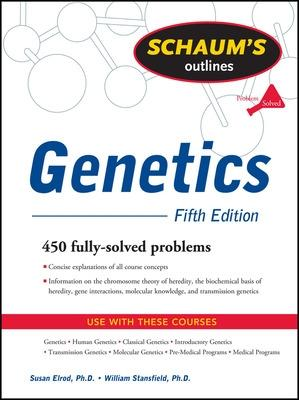 Schaum's Outline of Genetics, Fifth Edition by Susan Elrod