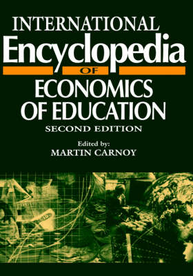 International Encyclopedia of Economics of Education by Martin Carnoy