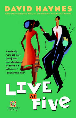 Live at Five by David Haynes