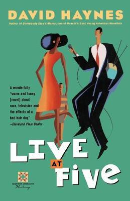 Live at Five by David Haynes