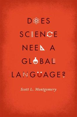 Does Science Need a Global Language? by Scott L. Montgomery