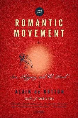 Romantic Movement by Alain de Botton