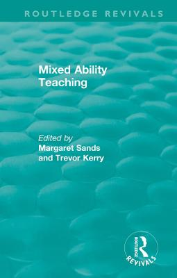 Mixed Ability Teaching by Margaret Sands
