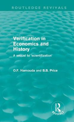 Verification in Economics and History by Omar F. Hamouda