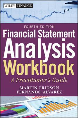 Financial Statement Analysis Workbook by Martin S. Fridson