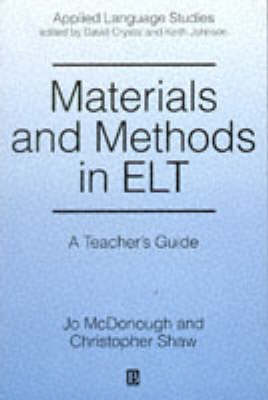 Materials and Methods in ELT by Jo McDonough
