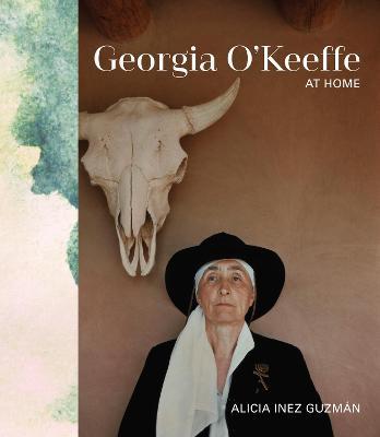 Georgia O'Keeffe at Home by Alicia Inez Guzman