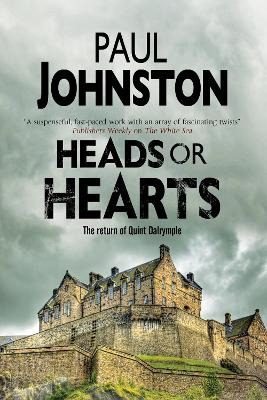 Heads or Hearts by Paul Johnston
