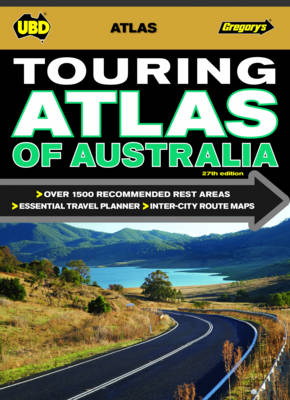 Touring Atlas of Australia 27th ed by UBD Gregorys