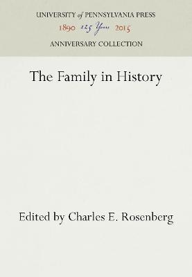 The Family in History by Charles E Rosenberg