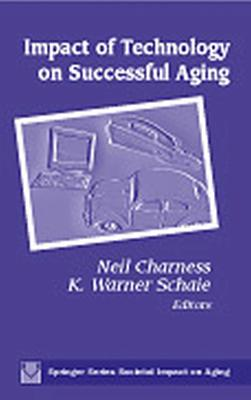 Impact of Technology on Successful Aging by Neil Charness