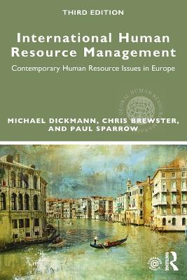 International Human Resource Management by Michael Dickmann