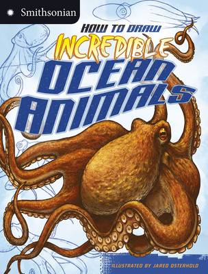 How to Draw Incredible Ocean Animals by Kristen McCurry