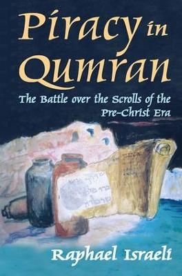 Piracy in Qumran by Raphael Israeli