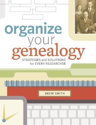 Organize Your Genealogy book