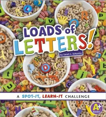 Loads of Letters by Sarah L Schuette