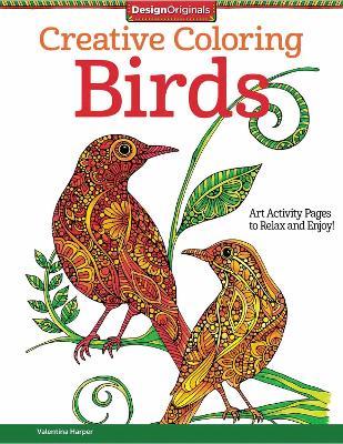 Creative Coloring Birds by Valentina Harper