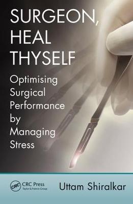 Surgeon, Heal Thyself book