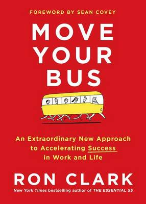 Move Your Bus by Ron Clark