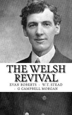 Welsh Revival by Evan Roberts