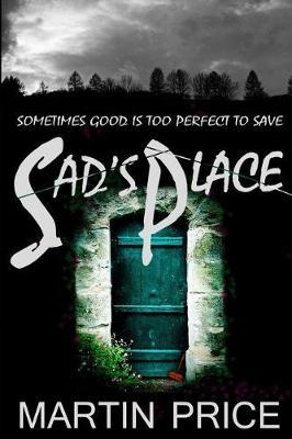 Sad's Place by Martin Price