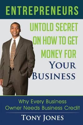 Entrepreneurs by Tony Jones