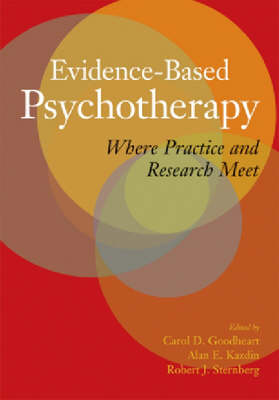 Evidence-based Psychotherapy by Carol D. Goodheart