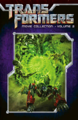 Transformers: Movie Collection  Volume 2 by Chris Mowry